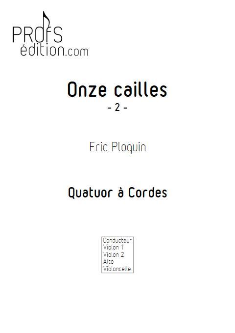 Onze cailles - Quatuor à Cordes - PLOQUIN E. - front page