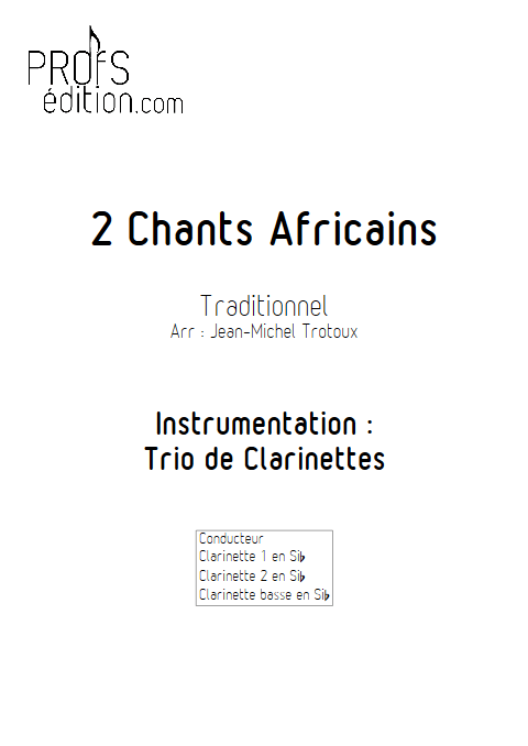 2 Chants Africains - Trio de Clarinettes - TRAD. AFRICAIN - front page