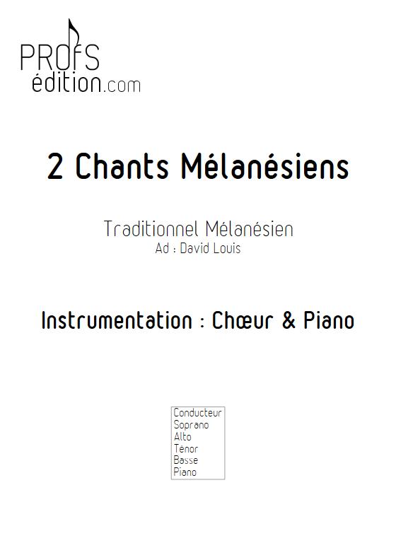 2 Chants Mélanésiens - Chœur et Piano - TRADITIONNEL - front page