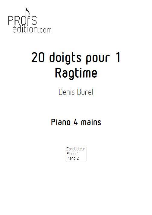 20 doigts pour 1 ragtime - Piano 4 mains - BUREL D. - front page