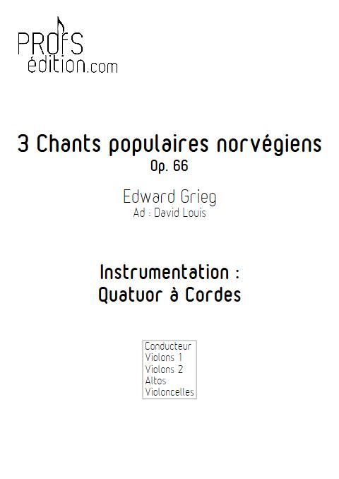 3 chants Norvegiens Op. 66 - Quatuor à Cordes - GRIEG E. - front page