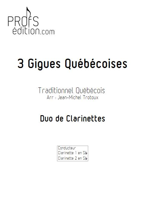 3 Gigues Québécoises - Duo de Clarinettes - TRADITIONNEL QUÉBÉCOIS - front page