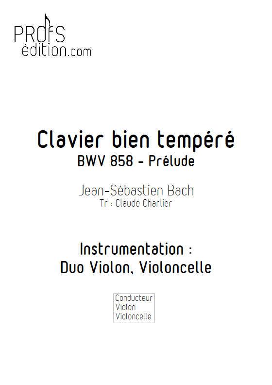 Prelude BWV 858 Clavier bien tempéré - Duo violon violoncelle - BACH J. S. - front page