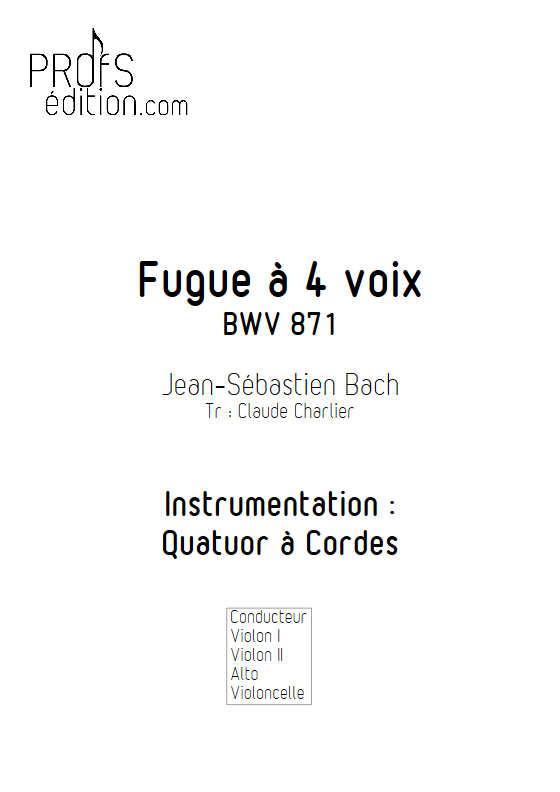 Clavier bien tempéré BWV 871 - Quatuor à Cordes - BACH J. S. - front page