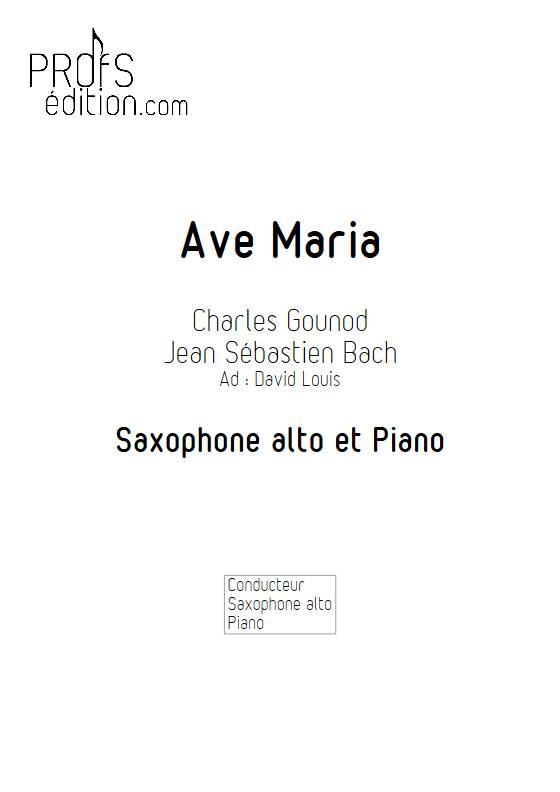 Ave Maria - Saxophone Piano - GOUNOD C. BACH J. S. - front page