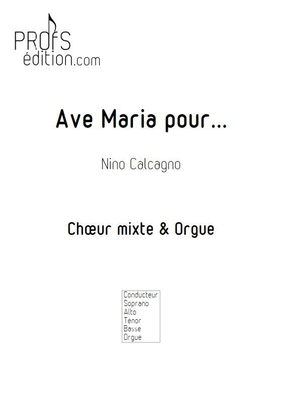 Ave Maria pour... - Chœur mixte et voix - CACAGNO N. - front page