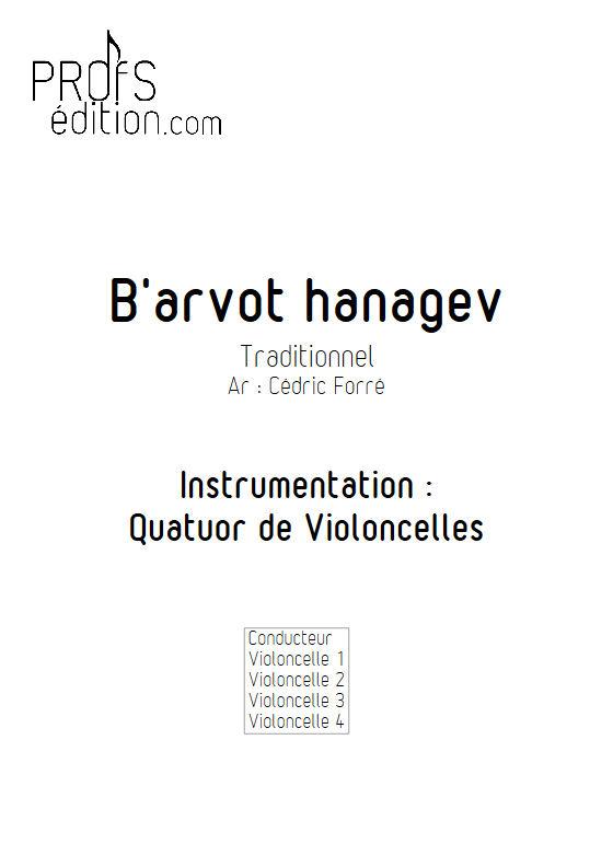 B'arvot hanagen - Quatuor Violoncelles - FORRÉ C. - front page