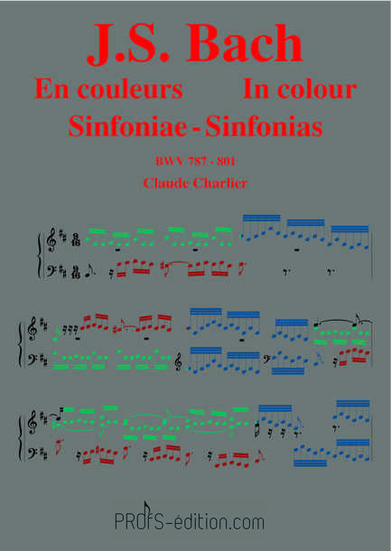 Bach en Couleurs (Inventions à 3 voix) Sinfoniae BWV 787 à 801 - Analyse Musicale - CHARLIER C. - front page