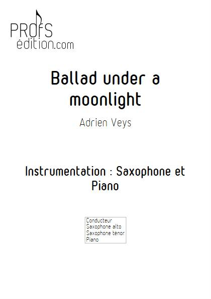 Ballad under a moonlight - Saxophone Piano - VEYS A. - front page