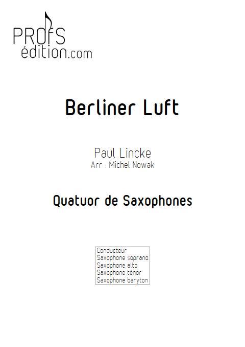 Berliner Luft - Quatuor de Saxophones - LINCKE P. - front page