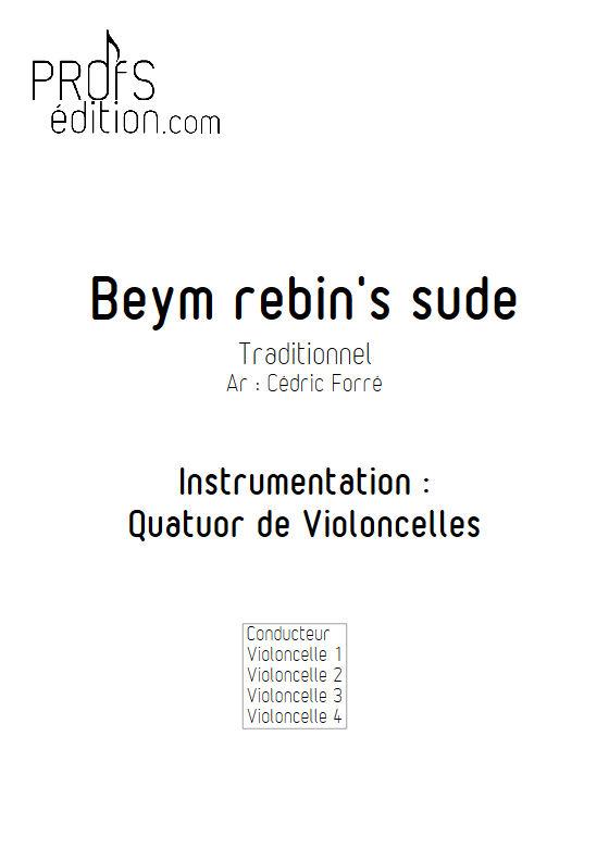 Beym rebin's sude - Quatuor Violoncelles - FORRÉ C. - front page
