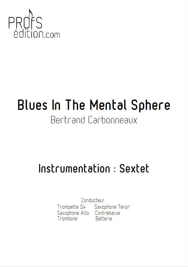 Blues In The Mental Sphere - Sextet Jazz - CARBONNEAUX B. - front page