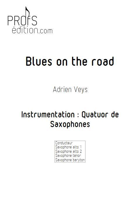 Blues on the road - Quatuor de Saxophones - VEYS A. - front page