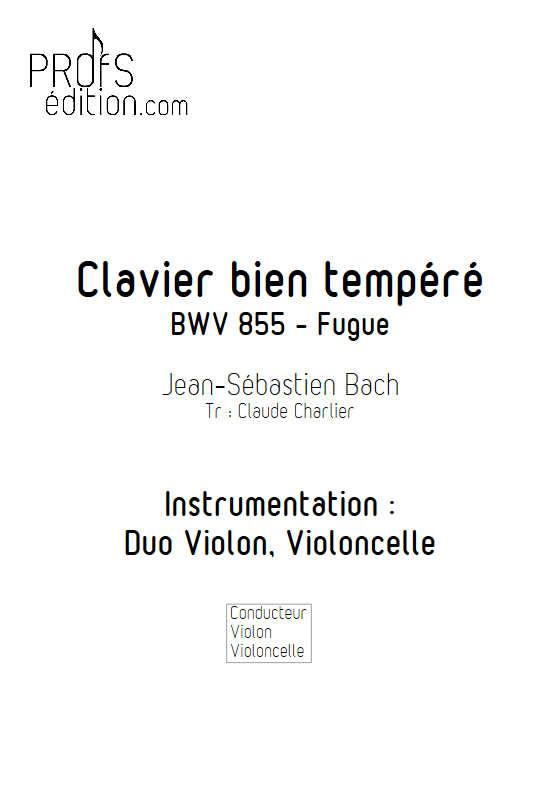 Fugue BWV 855 Clavier bien tempéré - Duo violon violoncelle - BACH J. S. - front page