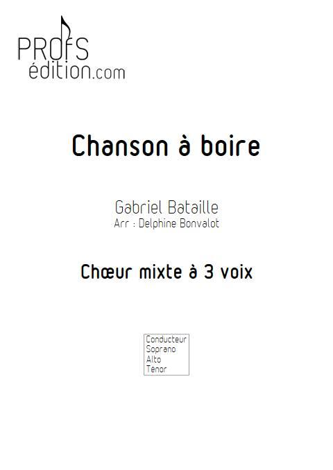 Chanson à boire - Chœur mixte - BATAILLE G. - front page
