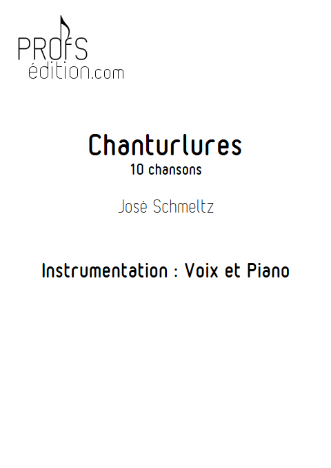 Chanturlure - Chœur & Piano - SCHMELTZ J. - front page