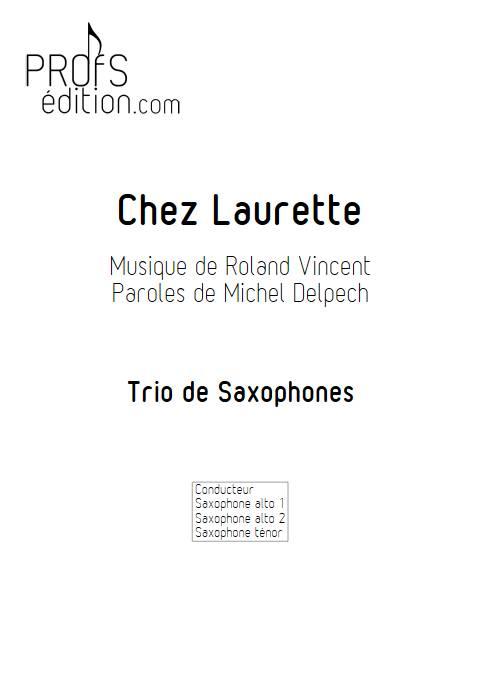Chez Laurette - Trio Saxophones - ROLAND V. - front page