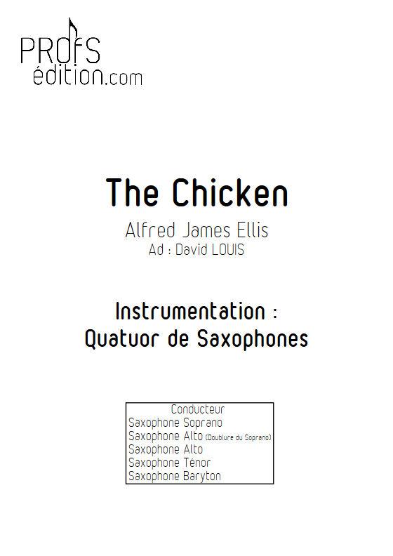 The Chicken - Quatuor Saxophones - ELLIS P. W. - front page