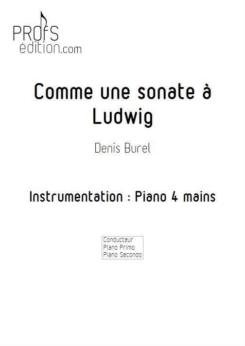 Comme une sonate à Ludwig - Piano 4 Mains - BUREL D. - front page