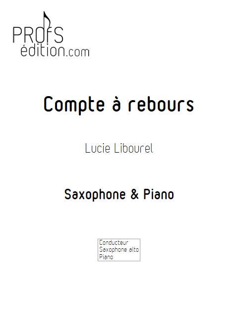 Compte à rebours - Saxophone & Piano - LIBOUREL L. - front page