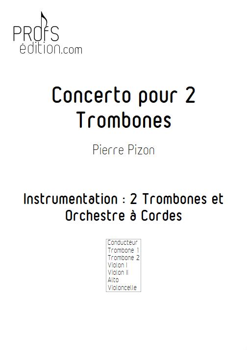 Concerto pour 2 Trombones - Trombones et Orchestre à Cordes - PIZON P. - front page