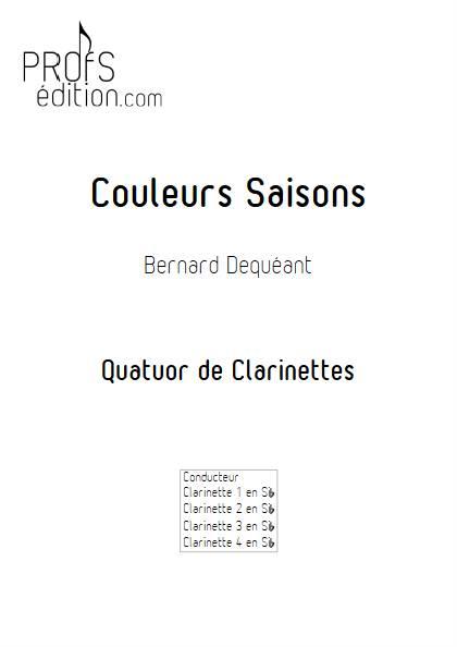 Couleurs Saisons - Quatuor de Clarinettes - DEQUEANT B. - front page