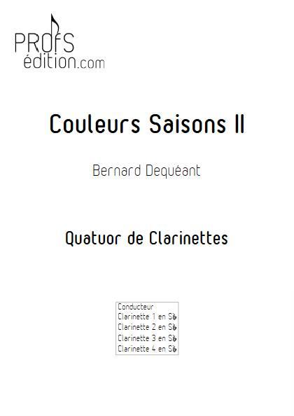 Couleurs Saisons II - Quatuor de Clarinettes - DEQUEANT B. - front page