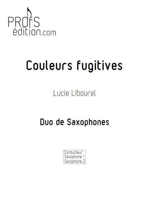 Couleurs fugitives - Duo de Saxophones - LIBOUREL L. - front page