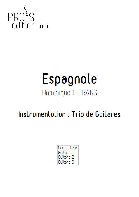Espagnole - Trios Guitare - LE BARS D. - front page
