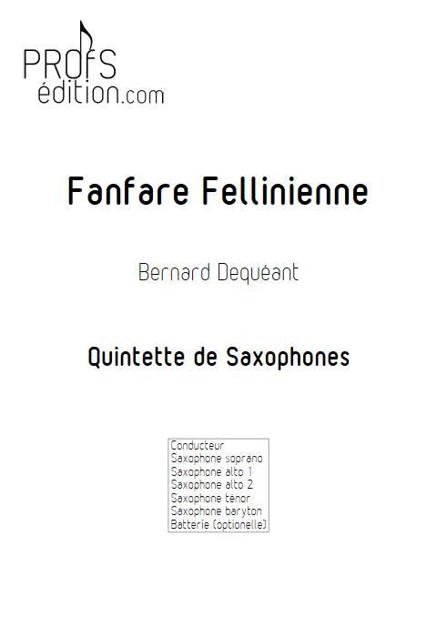 Fanfare Fellinienne - Quintette de Saxophones - DEQUEANT B. - front page