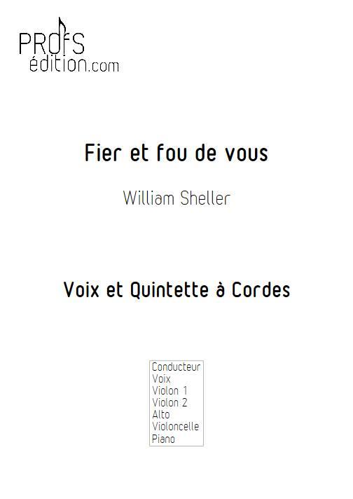 Fier et fous de vous - Chant et Quintette à Cordes - SHELLER W. - front page