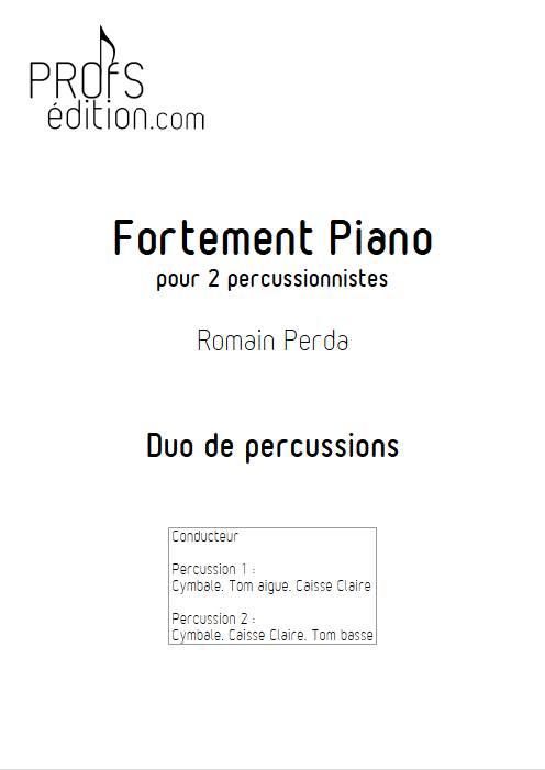 Fortement Piano - Duo Percussions - R. PERDA - Educationnal sheet