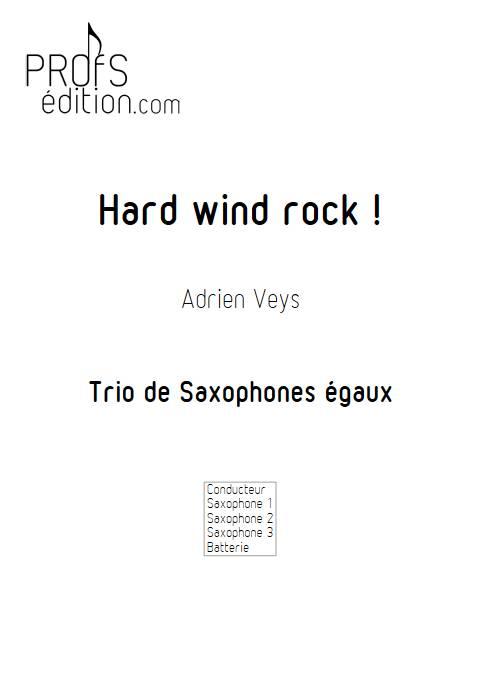 Hard wind rock ! - Trio de Saxophones - VEYS A. - front page