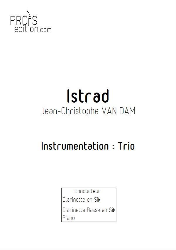 Istrad - Trio Clarinettes Piano - VAN DAM J. C. - front page