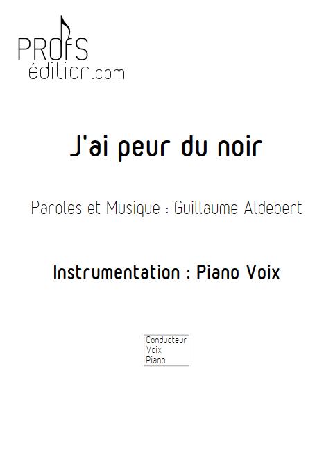J'ai peur du noir - Piano & voix - ALDEBERT G. - front page