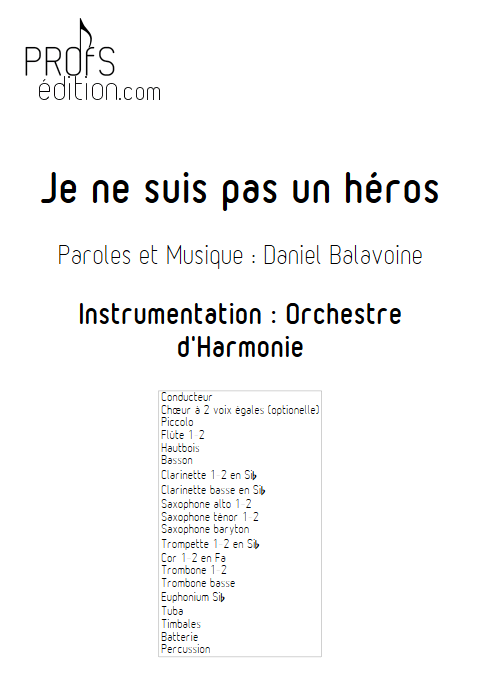 Je ne suis pas un héros- Orchestre d'Harmonie - BALAVOINE D. - front page