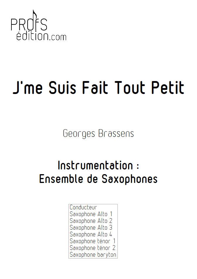 J'me suis fais tout petit - Ensemble de Saxophones - BRASSENS G. - front page