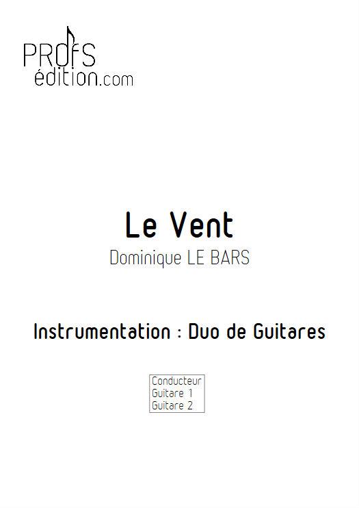 Le Vent - Duos Guitare - LE BARS D. - front page