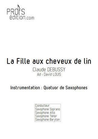 La Fille aux Cheveux de lin - Quatuor Saxophones - DEBUSSY C. - front page