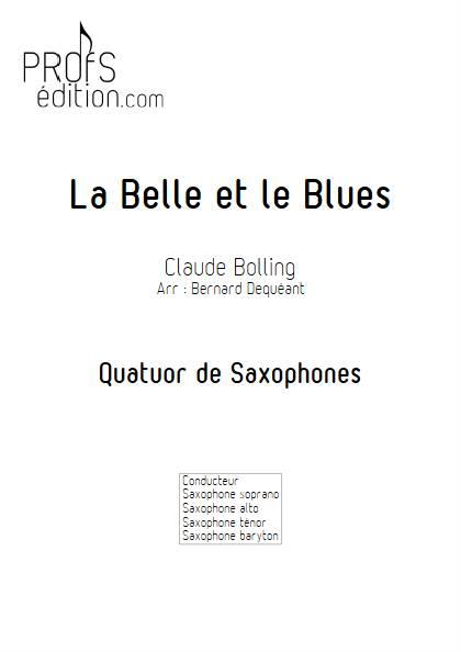 La Belle et le Blues - Quatuor de Saxophones - BOLLING C. - front page