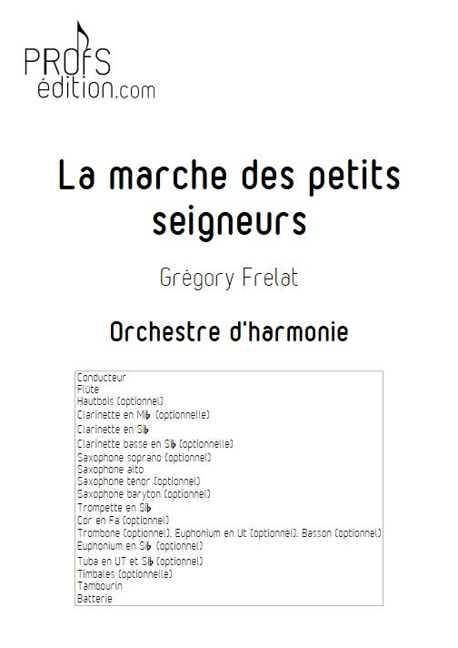La marche des petits seigneurs - Orchestre d'Harmonie - FRELAT G. - front page