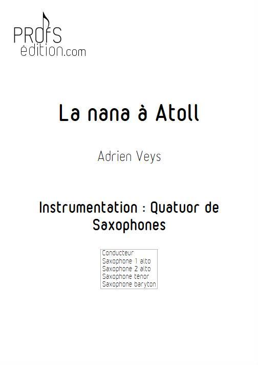La Nana à Atoll - Quatuor de Saxophones - VEYS A. - front page