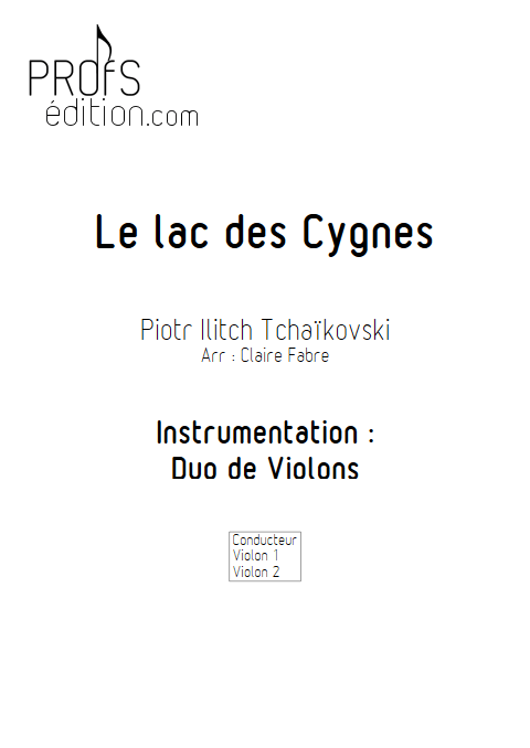 Lac des Cygnes - Duo Violons - TCHAIKOVSKI P. I. - front page