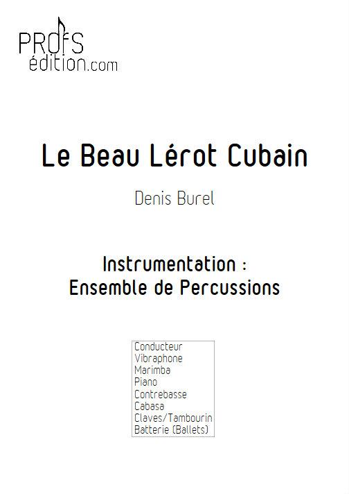 Le Beau Lérot Cubain - Ensemble de Percussions - BUREL D. - front page
