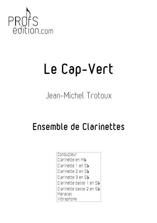Le Cap-Vert - Ensemble de Clarinettes - TROTOUX J-M. - front page
