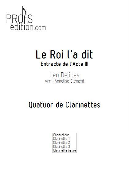 Le Roi l'a dit - Quatuor de Clarinettes - DELIBES L. - front page