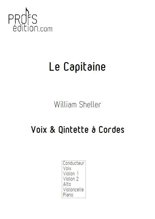 Le capitaine - Chant et Quintette à Cordes - SHELLER W. - front page