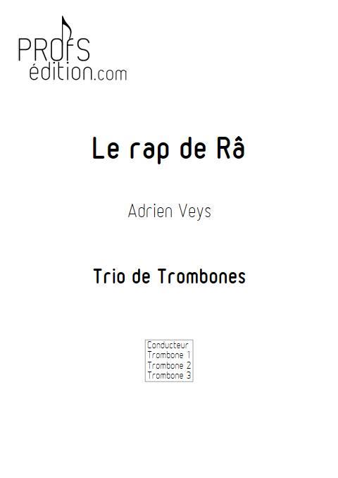 Le rap de Râ - Trio de Trombones - VEYS A. - front page