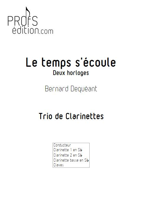 Le temps s'écoule - Trio de Clarinettes - DEQUEANT B. - front page