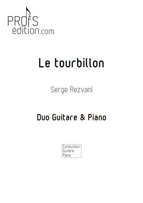 Le tourbillon - Duo Piano Guitare - REZVANI S. - front page